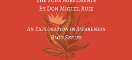The Four Agreements Series: Intro