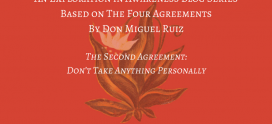 The Second Agreement: Don't Take Anything Personally