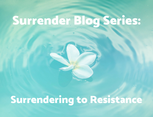 Surrendering to Resistance