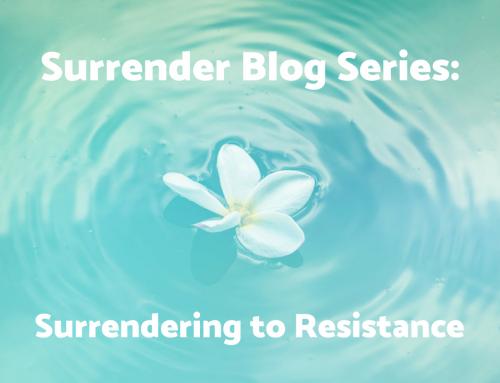 Surrendering to Resistance