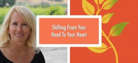 Shifting From Your Head To Your Heart