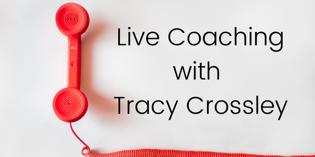 live coaching with tracy crossley