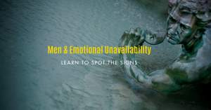 Men and Emotional Unavailability